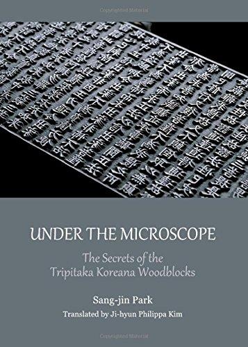 Read Online Under the Microscope: The Secrets of the Tripitaka Koreana Woodblocks ebook