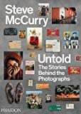 Untold. The stories behind the photographs