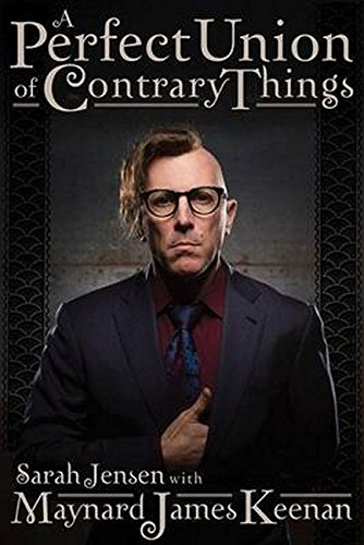 A Perfect Union of Contrary Things [Maynard James Keenan - Sarah Jensen] (Tapa Dura)
