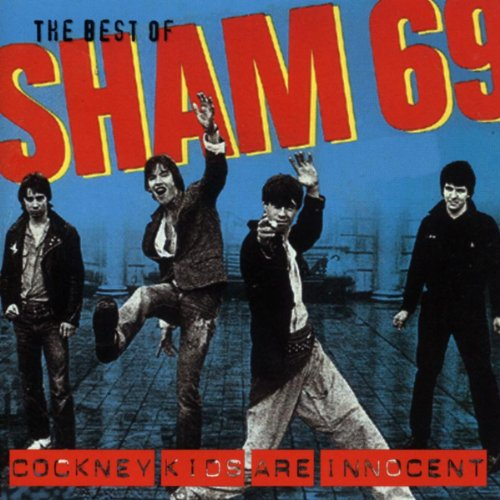 The Best Of Sham 69  Cockney Kids Are Innocent