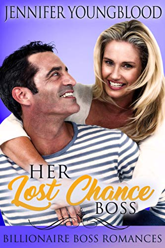 Her Lost Chance Boss: Billionaire Boss Romances (Locke Family Romance)