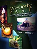 A View to the Past, Scott Jones, 1439206902