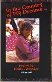In the Country of My Dreams : Poetry by Elmaz Abinader, Abinader, Elmaz, 0965376427