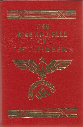 The Rise and Fall of the Third Reich: A History of Nazi Germany (2 Volume Set)