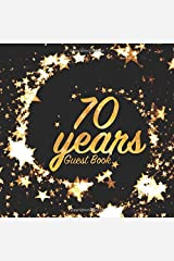 70 Years Guest Book: Birthday party keepsake for family and friends to write in (Square Gold Star Swirl) Paperback