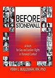 Before Stonewall, John Dececco  Phd, Vern L Bullough, 1560231939