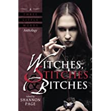 Witches, Stitches & Bitches: A Three Little Words Anthology