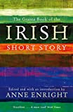 The Granta Book of the Irish Short Story
