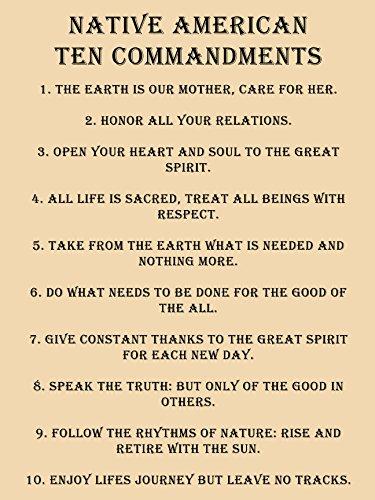 Native American 10 Commandments Poster Native American Poster 18x24 (Ten Native American Commandments)