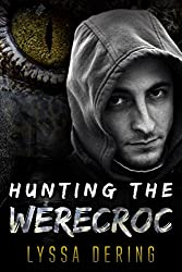 Hunting the Werecroc: A Gay Erotic Short