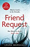 Friend Request: The most addictive psychological thriller you'll read this yea