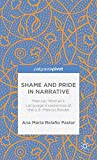 Shame and Pride in Narrative: Mexican Women's Language Experiences at the U.S.-Mexico Border (Palgrave Pivot)
