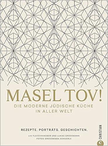 Jüdische Küche Frankfurt   Israelische Kuche Masel Tov Die Moderne Judische Kuche In Aller