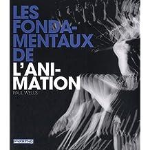 FONDAMENTAUX DE L'ANIMATION (LES)