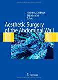Aesthetic Surgery of the Abdominal Wall, , 3540211578