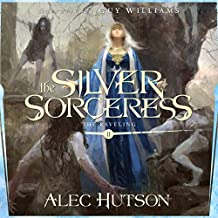The Silver Sorceress: The Raveling, Book 2
