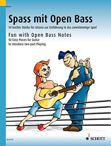 Spass mit Open Bass: 50 leichte Stücke für Gitarre zur Einführung in das zweistimmige Spiel. Gitarre.