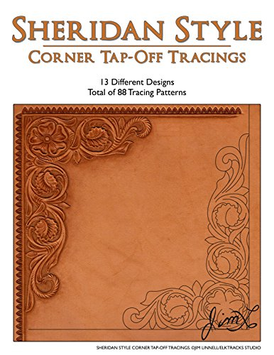 (Sheridan Style Corner Tap-Off Tracings - 88 Tracing Patterns (Leather Patterns))