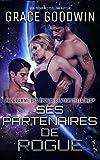 Ses Partenaires de Rogue (Programme des Épouses Interstellaires t. 13) (French Edition)