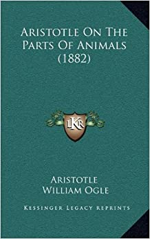 Book Aristotle On The Parts Of Animals (1882)
