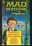 Mad-Vertising, Dick DeBartolo and Bob Clarke, 0446981001