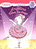 Angelina Takes the Stage, Katharine Holabird, 0448440180