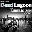 Aurelio Zen: Dead Lagoon Audiobook by Michael Dibdin Narrated by Cameron Stewart
