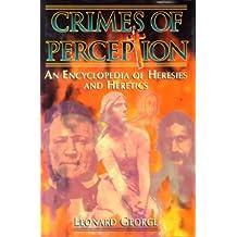 Crimes of Perception by Leonard George (1998-04-17)