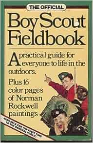 Boy Scout Fieldbook: Boy Scouts of America: 9780894800191