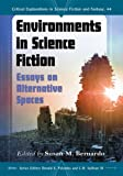 Environments in Science Fiction, Susan M. Bernardo, 078647579X