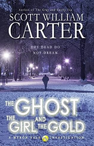 book cover of The Ghost, the Girl, and the Gold