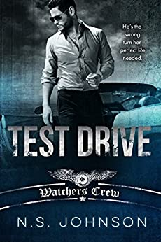 Test Drive (Watchers Crew Book 1) by [Johnson, N.S., Johnson, Ines]