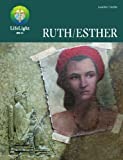 img - for LifeLight: Ruth/Esther - Leaders Guide book / textbook / text book