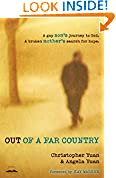 #10: Out of a Far Country: A Gay Son's Journey to God. A Broken Mother's Search for Hope.