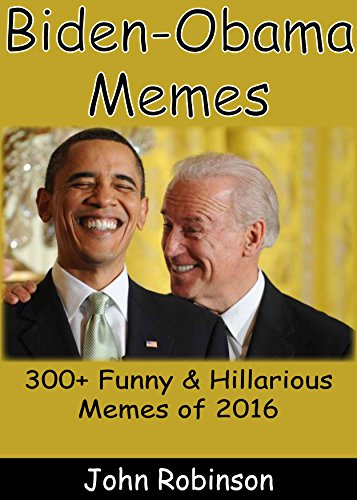 Biden-Obama Memes: 300+ Funny Joe Biden - Barack Obama Funny & Hillarious Memes