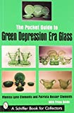 img - for The Pocket Guide to Green Depression Era Glass (Schiffer Book for Collectors) Paperback   July 1, 2007 book / textbook / text book