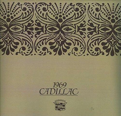 1969 CADILLAC'S BEAUTIFUL & HISTORIC DEALERSHIP SALES BROCHURE - All Models Including Fleetwood, DeVille, Eldorado & Calasis - Hardtops, Coupes, Sedans, Limo, Convertibles