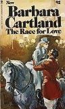 The Race for Love, Barbara Cartland, 0553122924