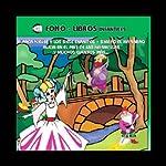 Blanca Nieves y Muchos Cuentos Mas, Volume 3 [Snow White and Many More Stories, Volume 3] |  various