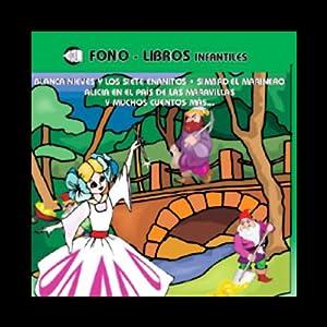 Blanca Nieves y Muchos Cuentos Mas, Volume 3 [Snow White and Many More Stories, Volume 3] Audiobook