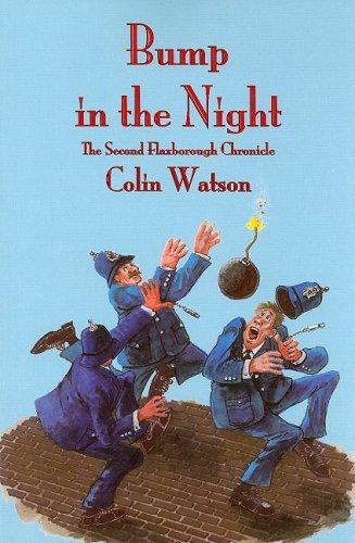 Read Online Bump in the Night (Flaxborough Chronicles) pdf epub