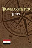 Travelogue for Egypt, trip notebook, vacation journal, diary , 6x9 A5: write down your travel memories in Egypt, Cairo, Alexandria, Sharm El Sheikh, Luxor (FR : Carnet de Voyage pour Egypt )
