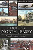Finding North Jersey, James W. Marcum, 1609498119