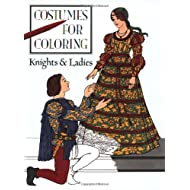 Knights and Ladies (Costumes for Coloring Series)