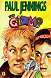 The Gizmo (Gizmo Books)