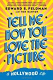 Tell Me How You Love the Picture, Tom Barton and Edward S. Feldman, 0312348010