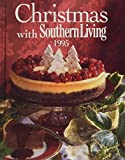 img - for Christmas With Southern Living 1995 book / textbook / text book