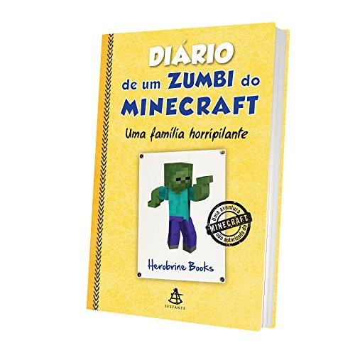 Diário de Um Zumbi do Minecraft. Uma Família Horripilante