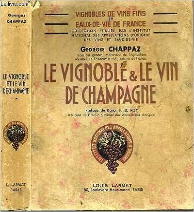 Téléchargez le livre depuis google LE VIGNOBLE & LE VIN DE CHAMPAGNE / COLLECTION VIGNOBLES DE VINS FINS ET EAUX-DE-VIE DE FRANCE PDF B00LTZK6VI