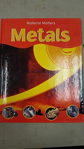 Metals (Material Matters)